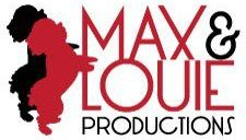 Max & Louie Productions