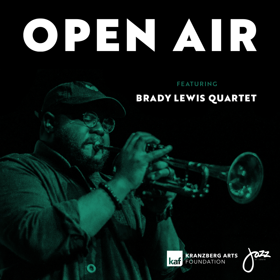 Open Air ft. Brady Lewis Quartet