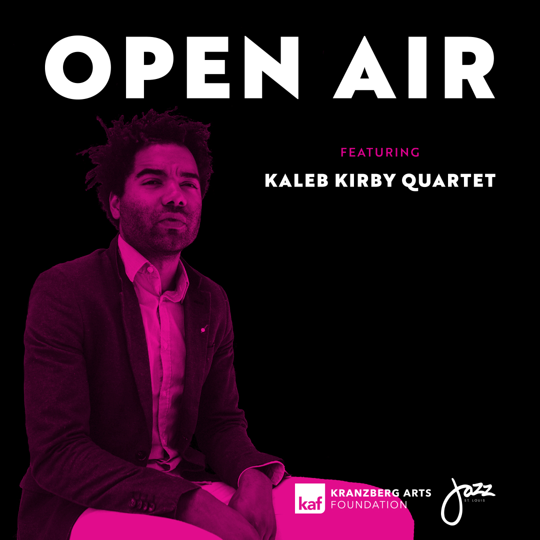 Open Air ft. Kaleb Kirby Quartet