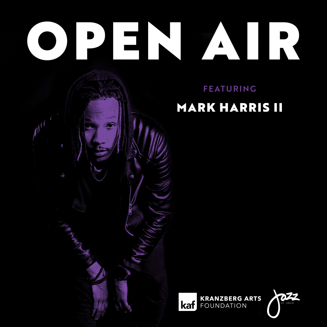 Open Air ft. Mark Harris II